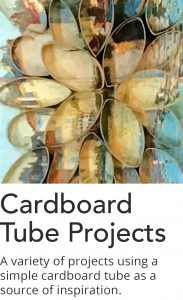 Click here for a list of Cardboard Tube project videos.