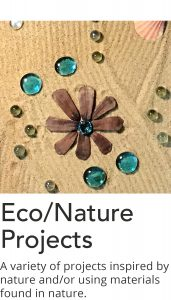 Click here for a list of Eco and Nature Project videos.